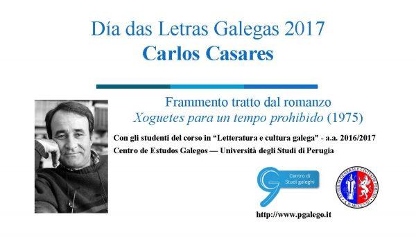 Video dedicato a Carlos Casares nel Día das Letras Galegas 2017