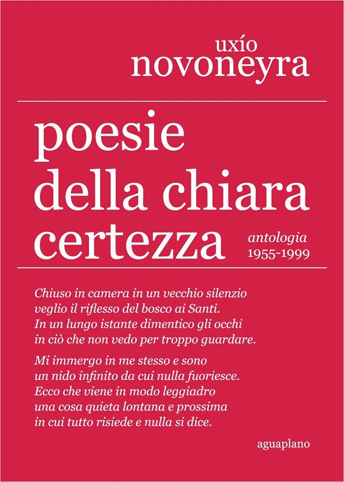 """Presentazione antologia di Uxío Novoneyra, """"Poesie della chiara certezza. 1955-1999"""""""